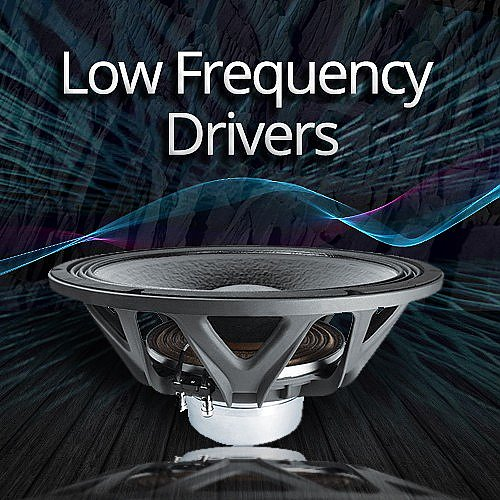 Low Frequency Drivers