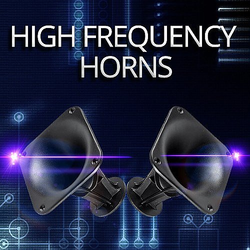 High Frequency Horns